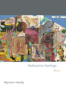 Radioactive Starlings: Poems