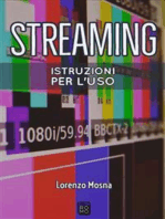 Streaming. Istruzioni per l'uso
