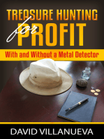 Treasure Hunting for Profit With and Without a Metal Detector