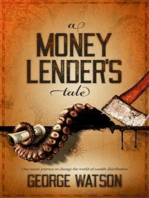 A Money Lender's Tale