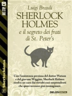 Sherlock Holmes e il segreto dei frati di St. Peter's