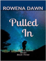 Pulled In (The Perfect Halves, #3)