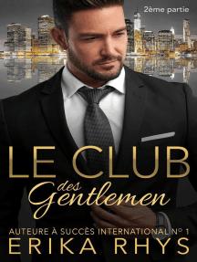 Le Club des gentlemen, 2ème partie: La série Le Club des gentlemen, #2