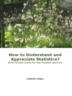 How to Understand and Appreciate Statistics? Brief Simple Guide for the Puzzled Learners