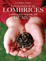 Cría moderna de las lombrices y utilización rentable del humus