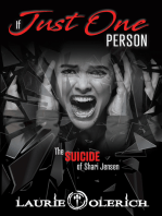 If Just One Person (The Suicide of Shari Jensen)