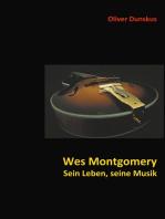 Wes Montgomery - Sein Leben, seine Musik