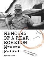 Memoirs of a Rear Echelon M***** F*****