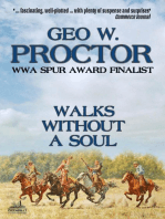 Walks Without A Soul (A Geo W. Proctor Western Classic Book 2)