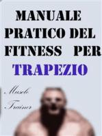 Manuale Pratico del Fitness per Trapezio