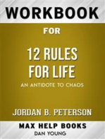 Workbook for 12 Rules for Life: An Antidote to Chaos