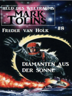 Diamanten aus der Sonne Mark Tolins - Held des Weltraums #8