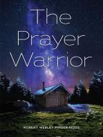 The Prayer Warrior