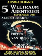 Auswahlband 5 Weltraum-Abenteuer September 2018 – Fünf Science Fiction Romane in einem Buch