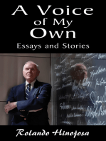 Voice of My Own, A: Essays and Stories