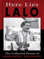 Here Lies Lalo: The Collected Works of Abelardo Delgado