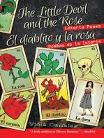 Little Devil and The Rose, The / El diablito y la rosa: Lotería Poems / Poemas de la lotería