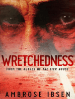 Wretchedness