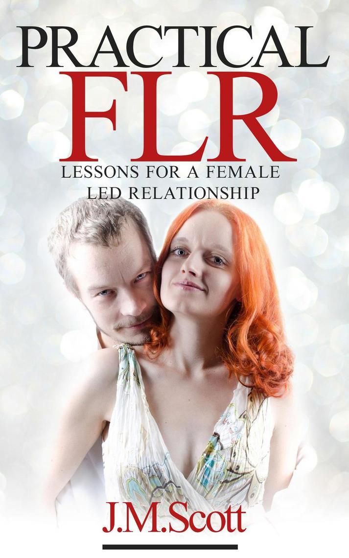 Female led relationship flr Becoming her