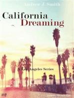 Unbecoming Meetings (#2 of California Dreaming) A Los Angeles Series