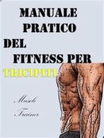 Manuale Pratico del Fitness per Tricipiti