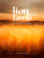 The Lion or the Lamb, Samson, Ruth and Salvation