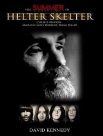 The Summer of Helter Skelter