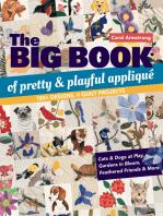 The Big Book of Pretty & Playful Appliqué