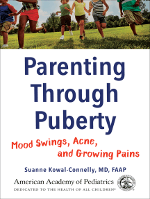 Parenting Through Puberty: Mood Swings, Acne, and Growing Pains