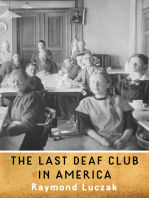 The Last Deaf Club in America
