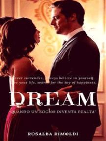 DREAM: Quando un sogno diventa realtà