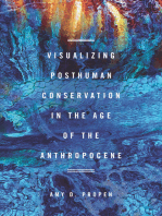 Visualizing Posthuman Conservation in the Age of the Anthropocene