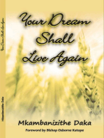 Your Dream Shall Live Again