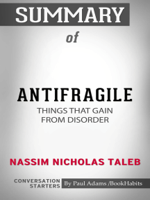 Summary of Antifragile: Things That Gain from Disorder
