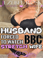 Husband Forced to Watch BBC Stretch Wife