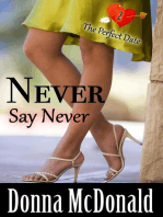 Never Say Never (The Perfect Date, #2)