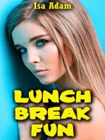 Lunch Break Fun