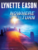 Nowhere to Turn (Hidden Identity Book #2)