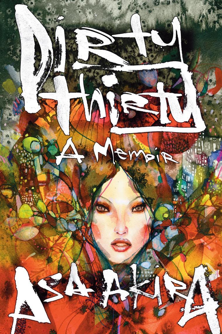 Read Dirty Thirty Online by Asa Akira   Books