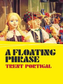 A Floating Phrase