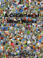 A Collection of Short Works Book 1