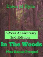 In The Woods + Bonus Prequel