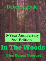 In The Woods + Bonus Prequel