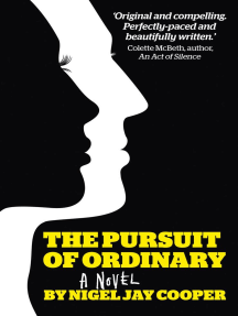The Pursuit of Ordinary