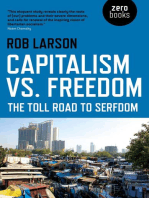 Capitalism vs. Freedom: The Toll Road to Serfdom