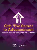 Grit, the Secret to Advancement