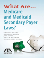 What Are...Medicare and Medicaid Secondary Payer Laws?