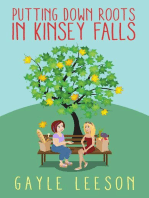 Putting Down Roots in Kinsey Falls