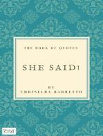 She Said!