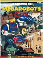 La guerra dei MegaRobots